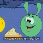 Gogo 36: My sandwich is very big, too.
