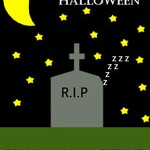 Why I Slept Through Halloween